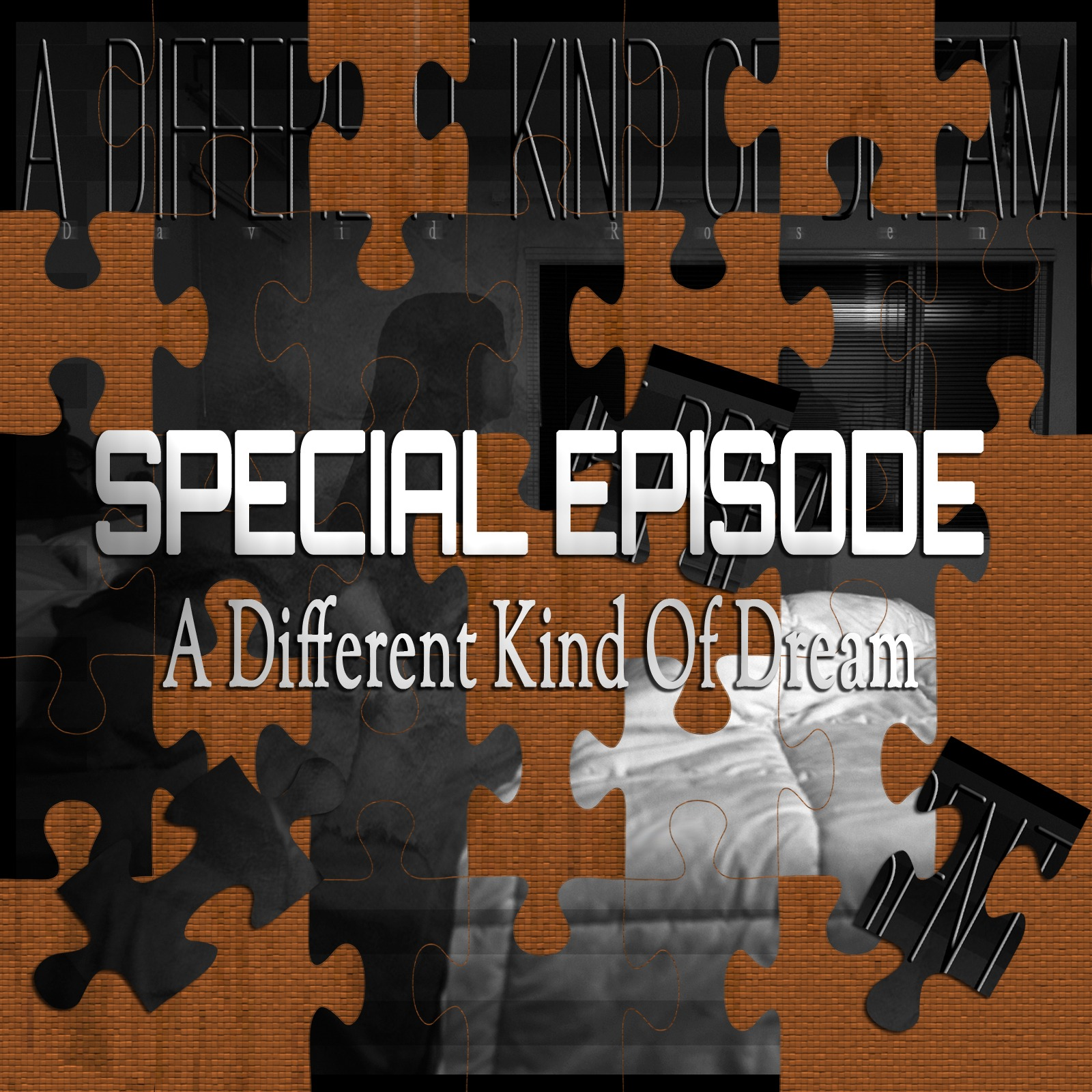 A Different Kind Of Dream (Special Episode)