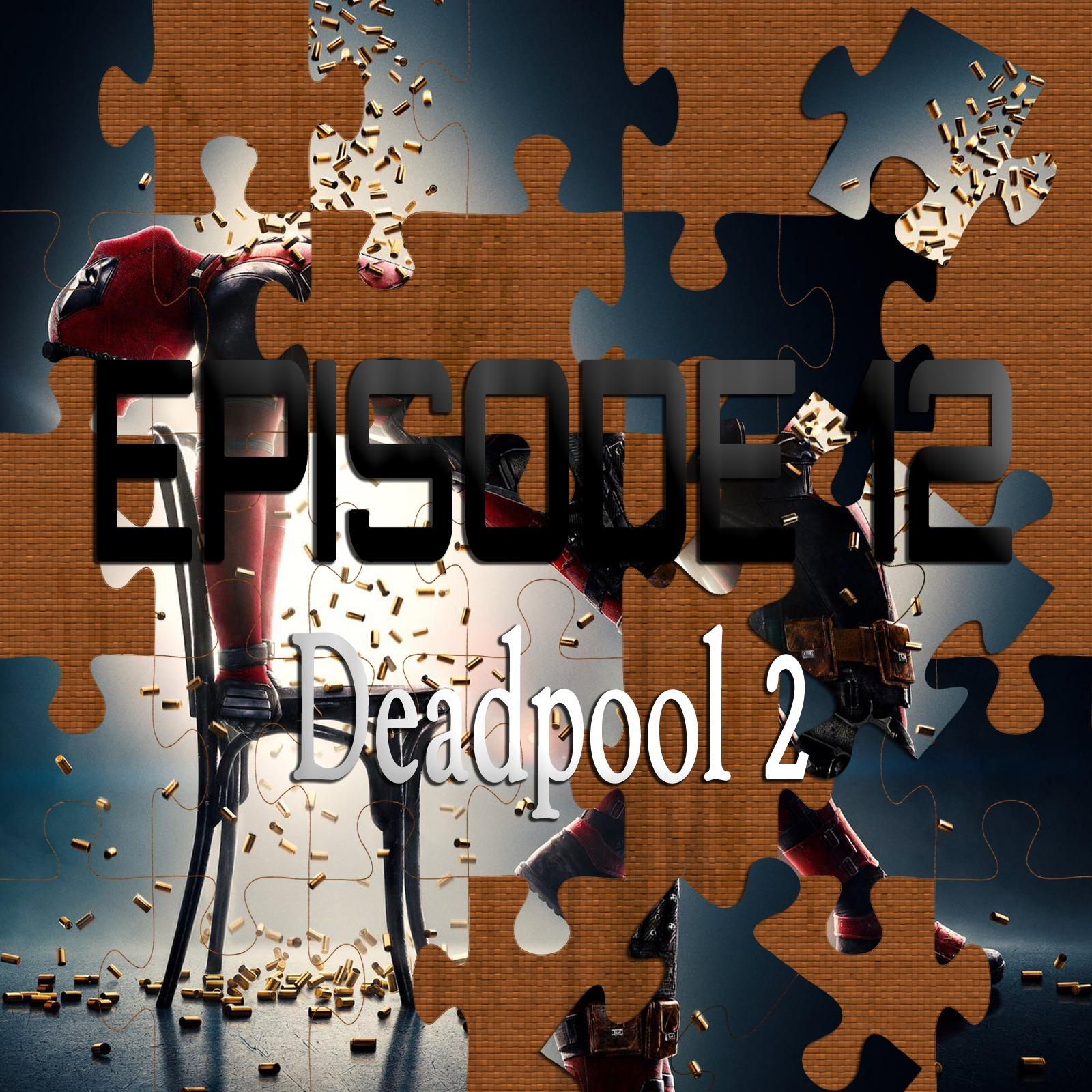 Deadpool 2 (Featuring David Quinones)