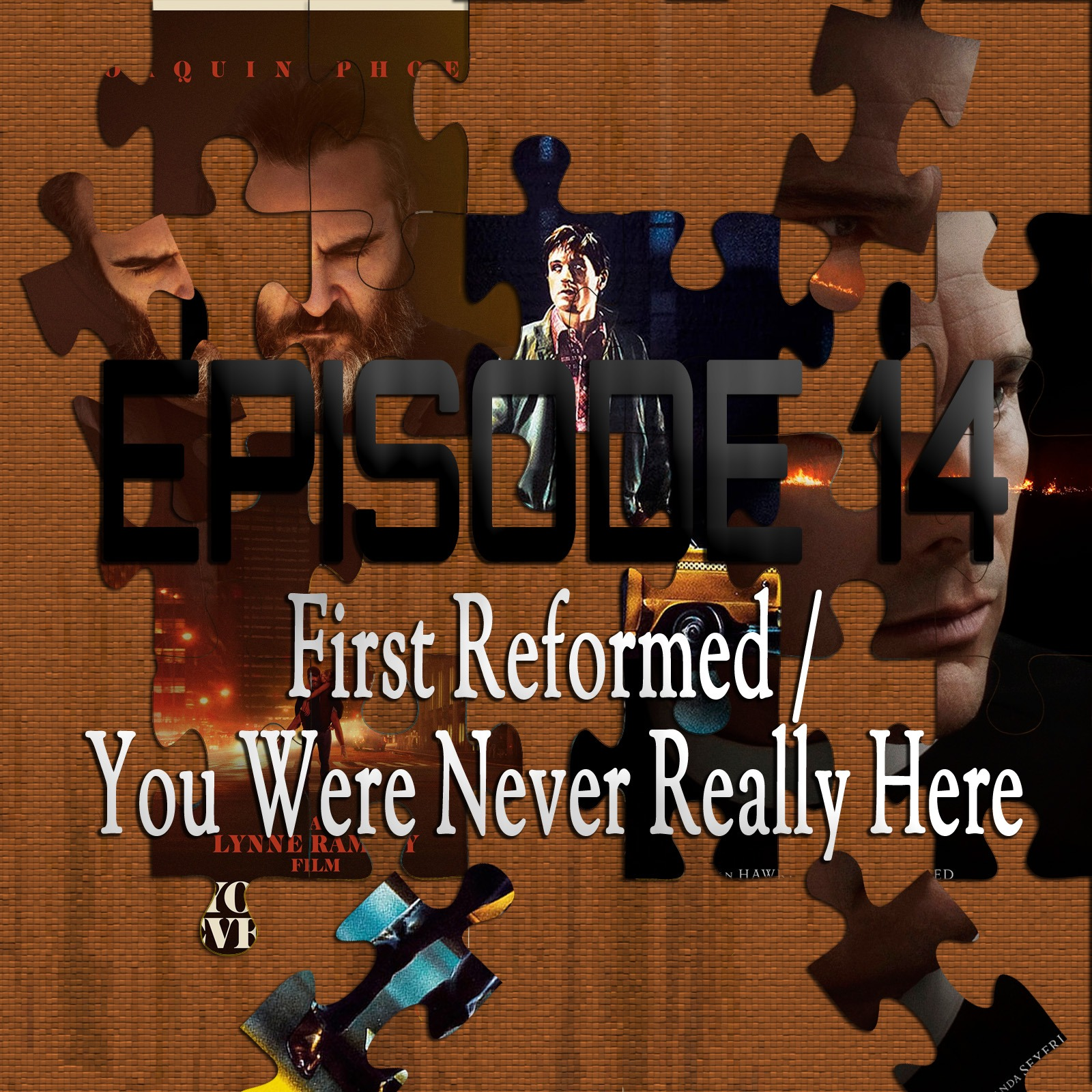 First Reformed / You Were Never Really Here (Featuring Kris Krainock)