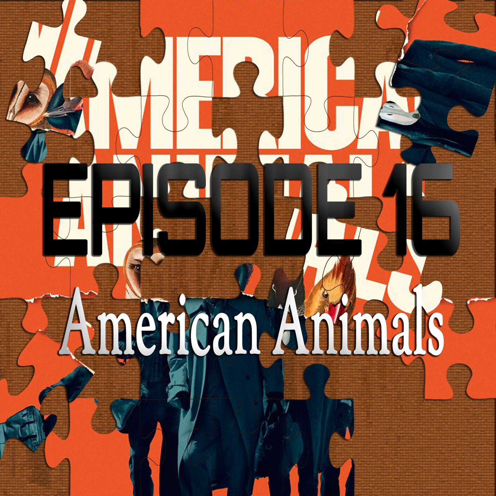 American Animals (Featuring Josh Bell)