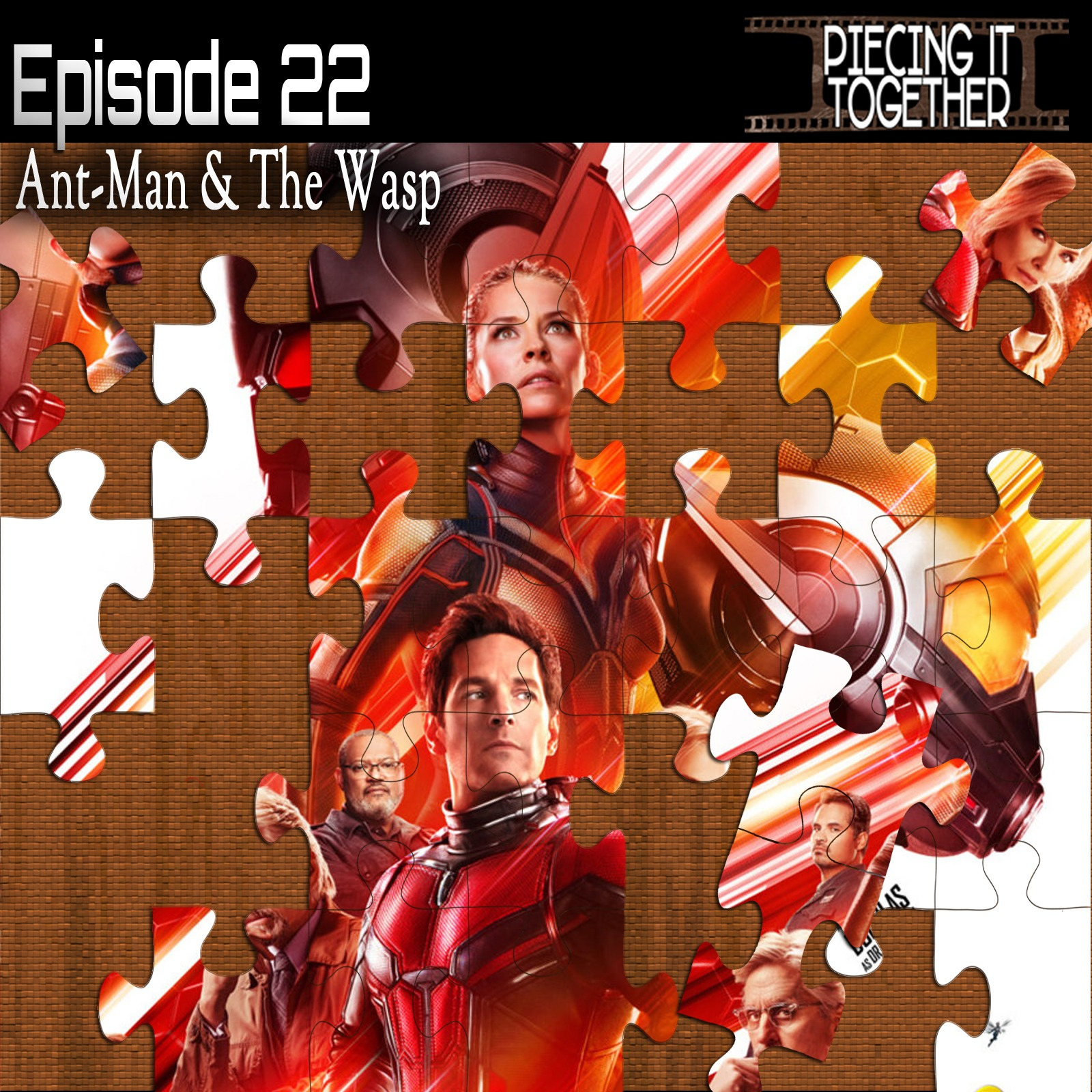 Ant-Man & The Wasp (Featuring Hunter Farris)