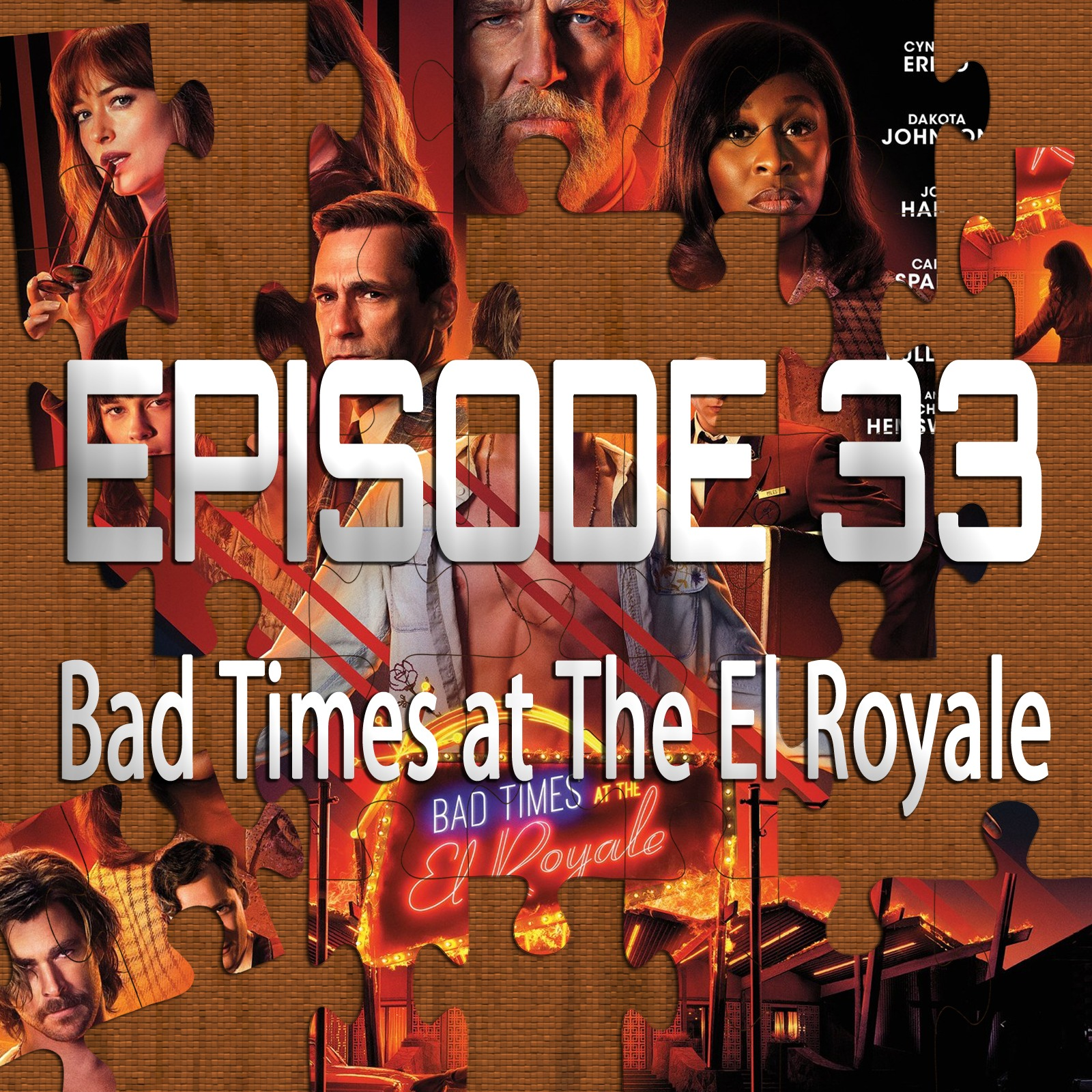 Bad Times at the El Royale (Featuring Ryan Daugherty)