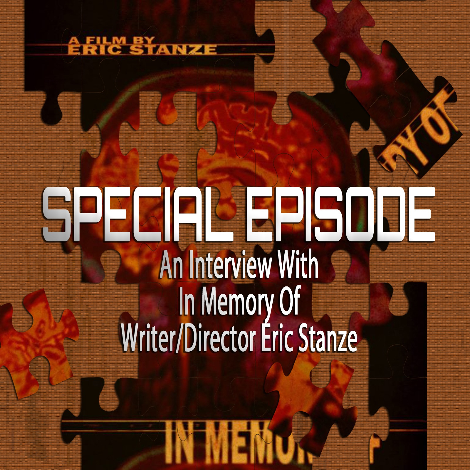 In Memory Of – Eric Stanze Interview (Special Episode)