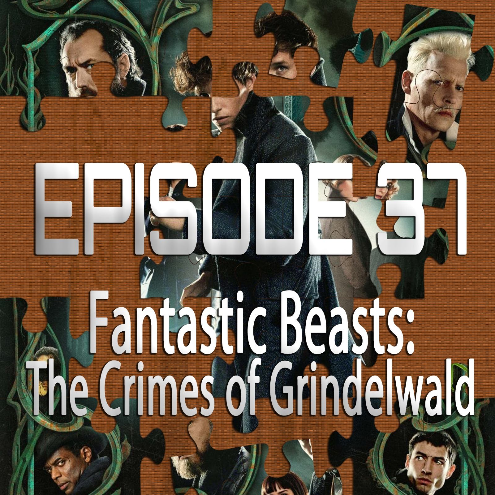 Fantastic Beasts: The Crimes of Grindelwald (Featuring Chad Clinton Freeman)