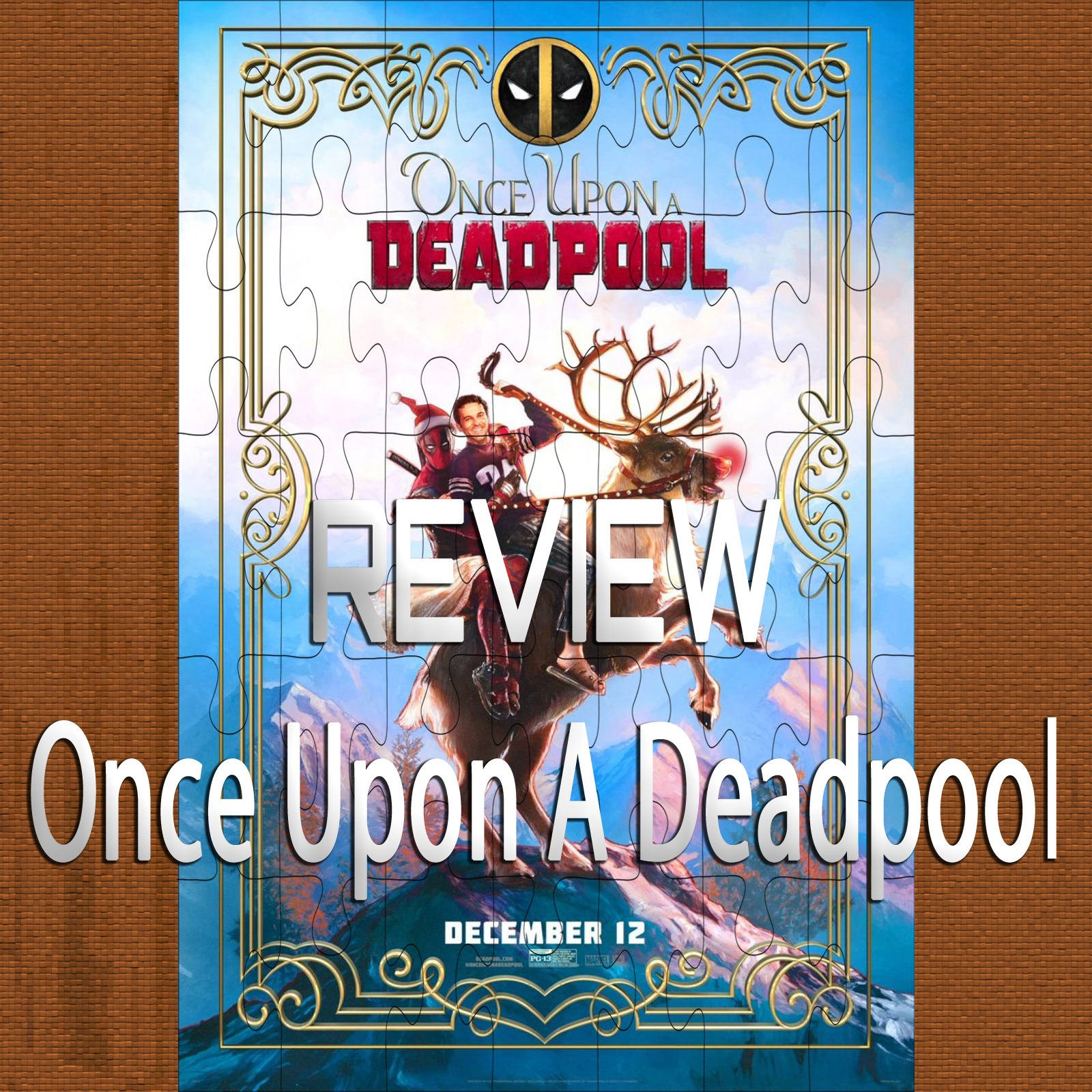 Once Upon A Deadpool (Review)