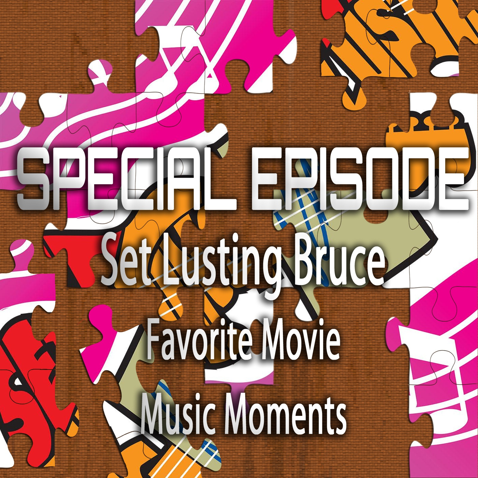 Set Lusting Bruce (Special Episode)