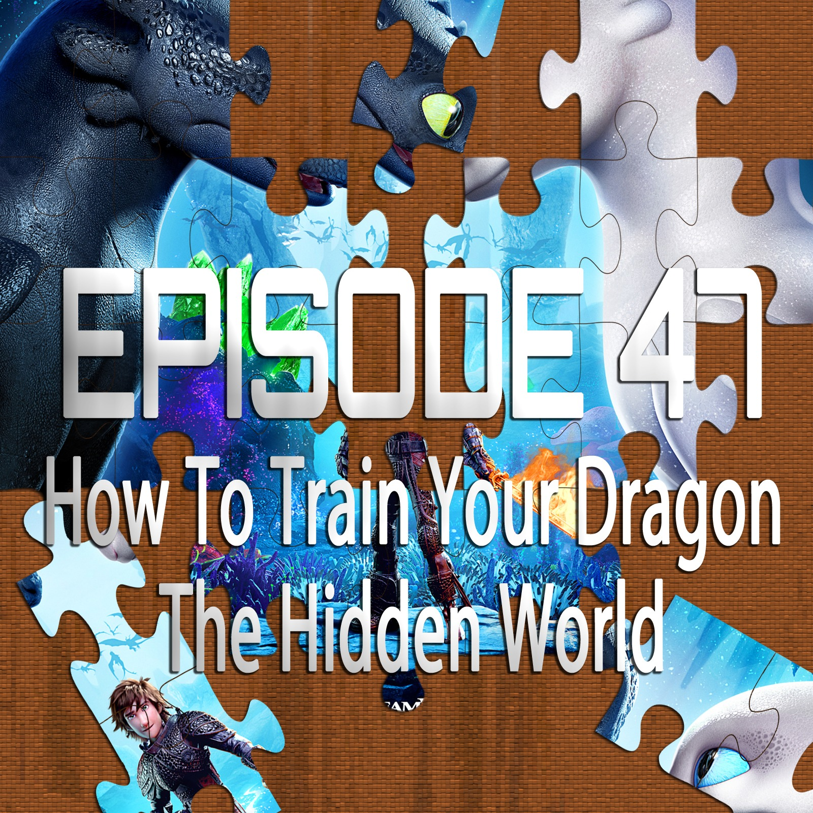 How To Train Your Dragon: The Hidden World (Featuring Ryan Daugherty)