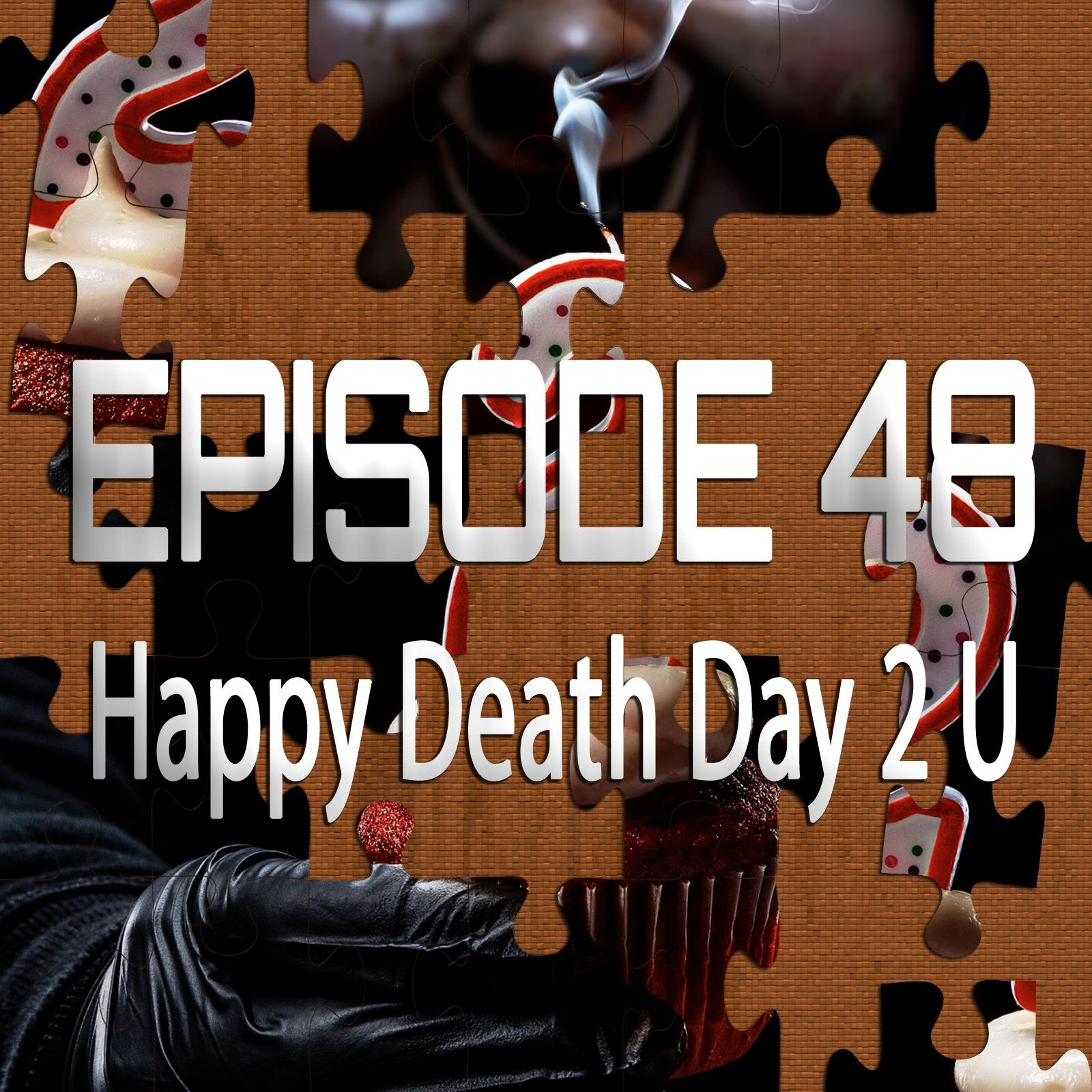 Happy Death Day 2 U (Featuring Josh Bell)