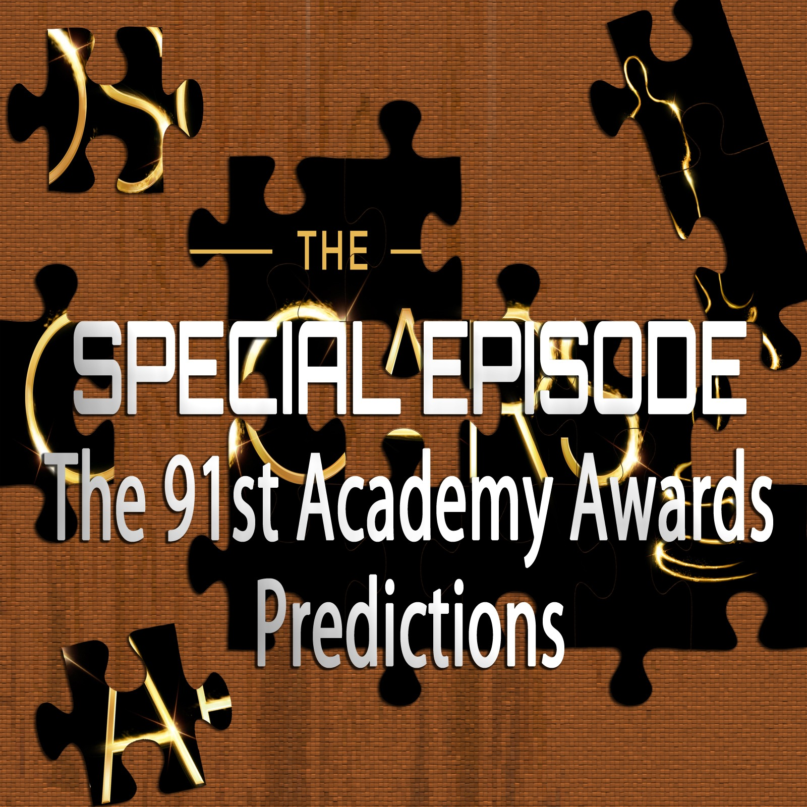91st Academy Awards Predictions (Special Episode)
