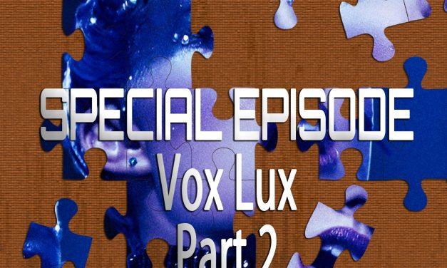 Vox Lux Part 2 (Featuring Kris Krainock)