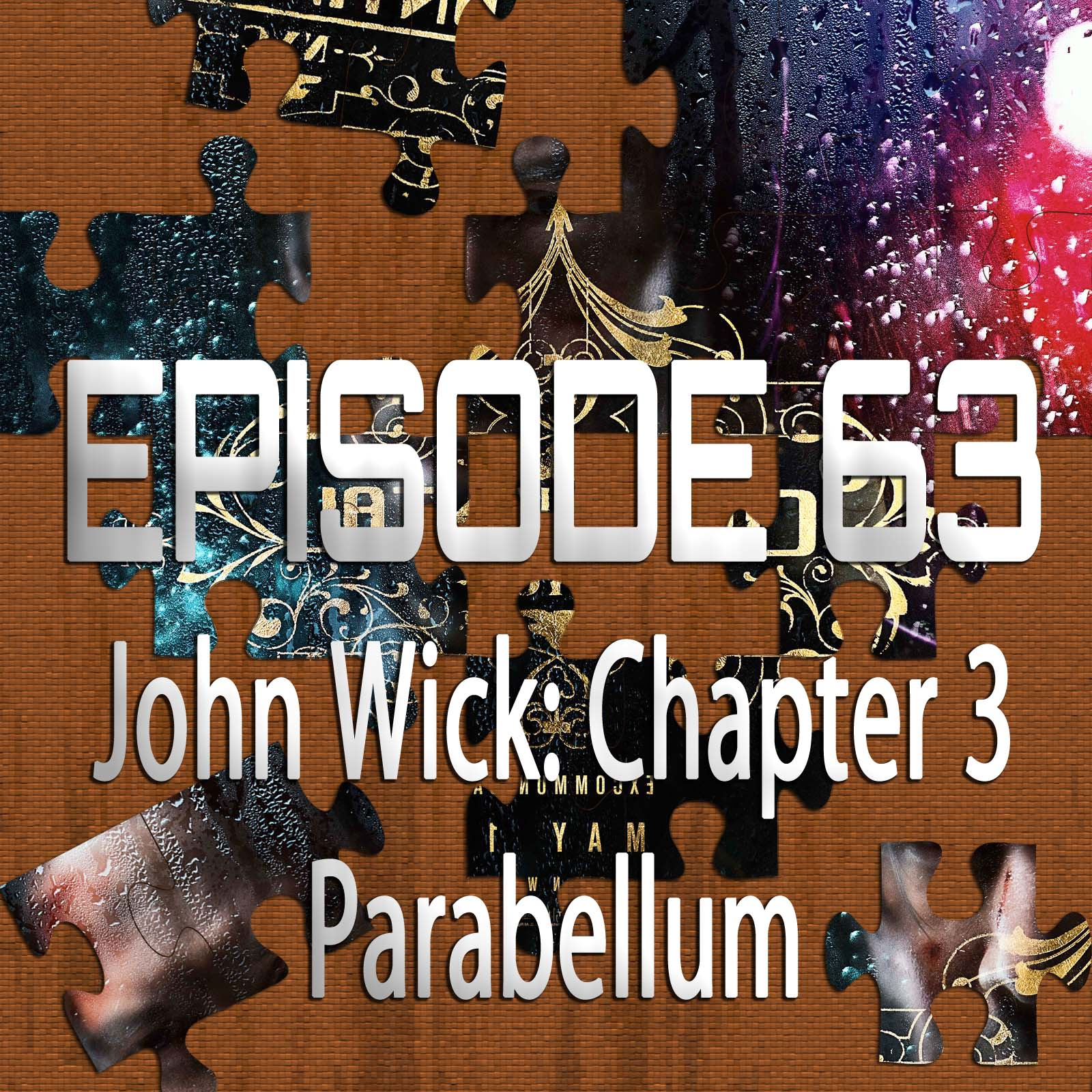 John Wick: Chapter 3 – Parabellum (Featuring Sean Malloy)