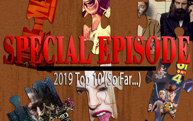 2019 Top 10 So Far