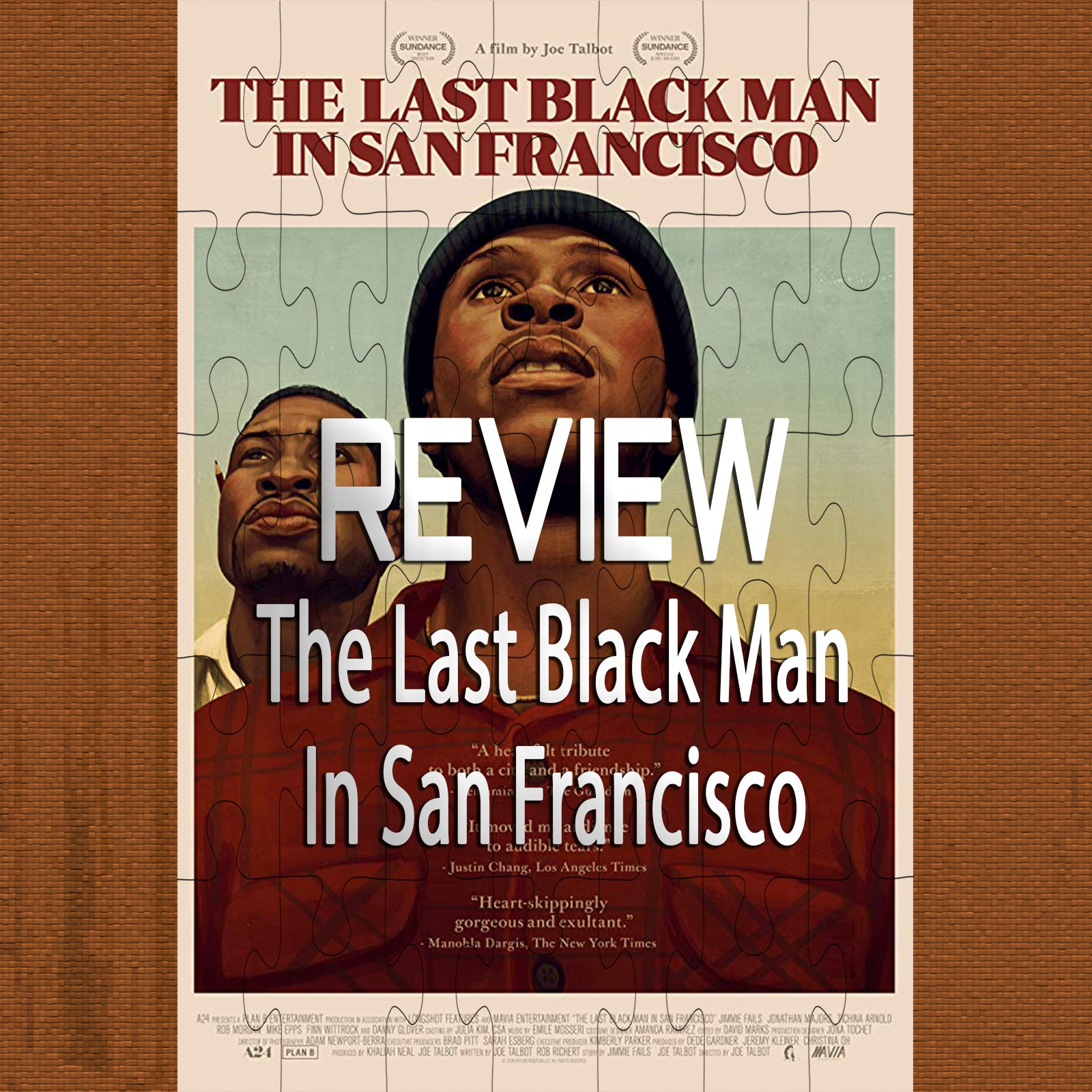 The Last Black Man In San Francisco (Review)