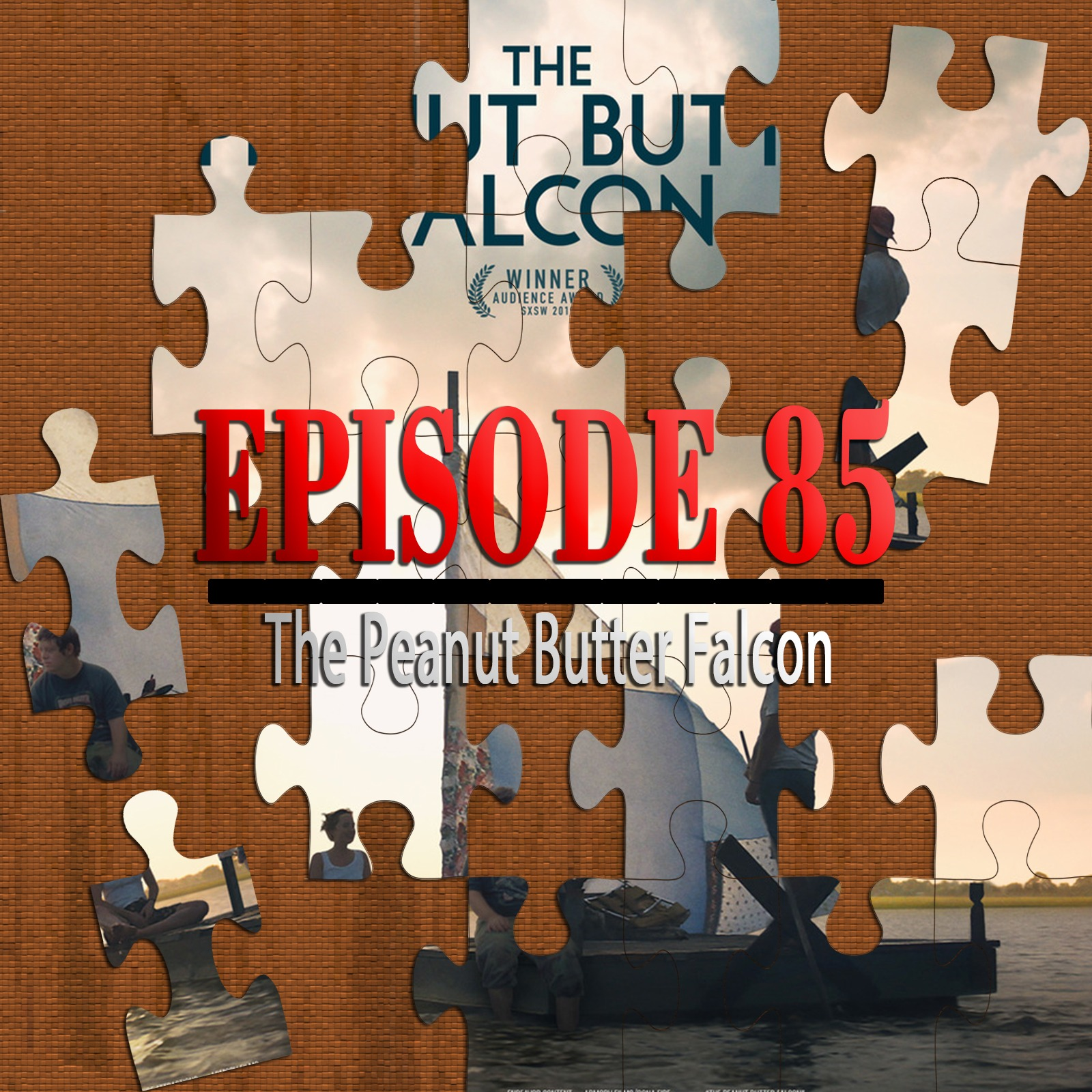 The Peanut Butter Falcon (Featuring Chad Clinton Freeman)