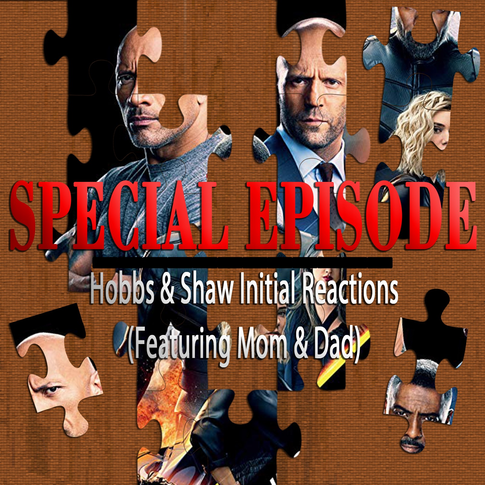 Hobbs & Shaw – Initial Reactions (Special Episode)