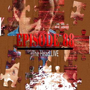 The Head LIVE