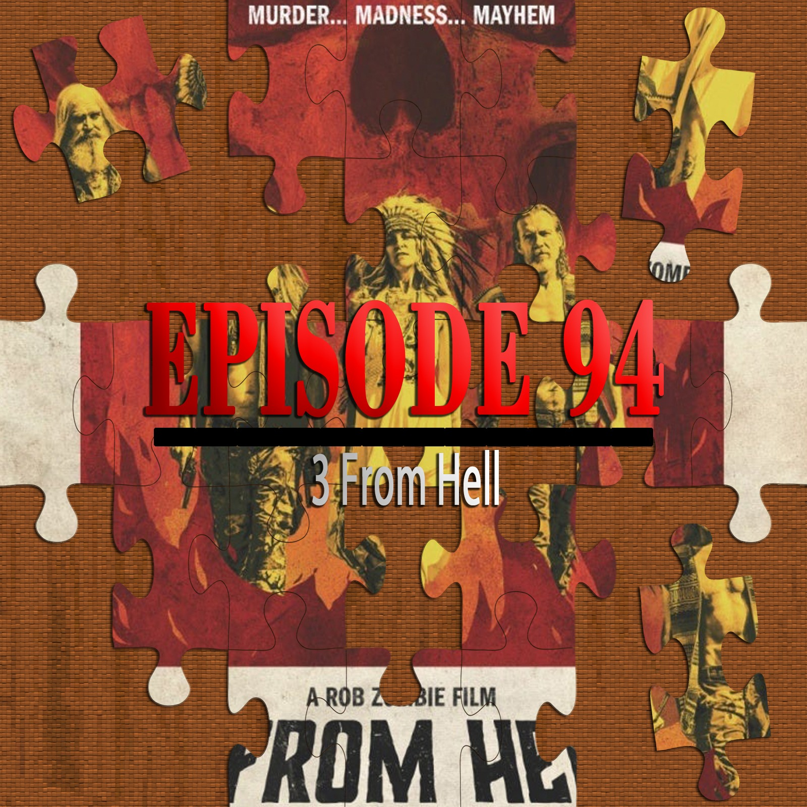 3 From Hell (Featuring Joe Black & Adam Wells)