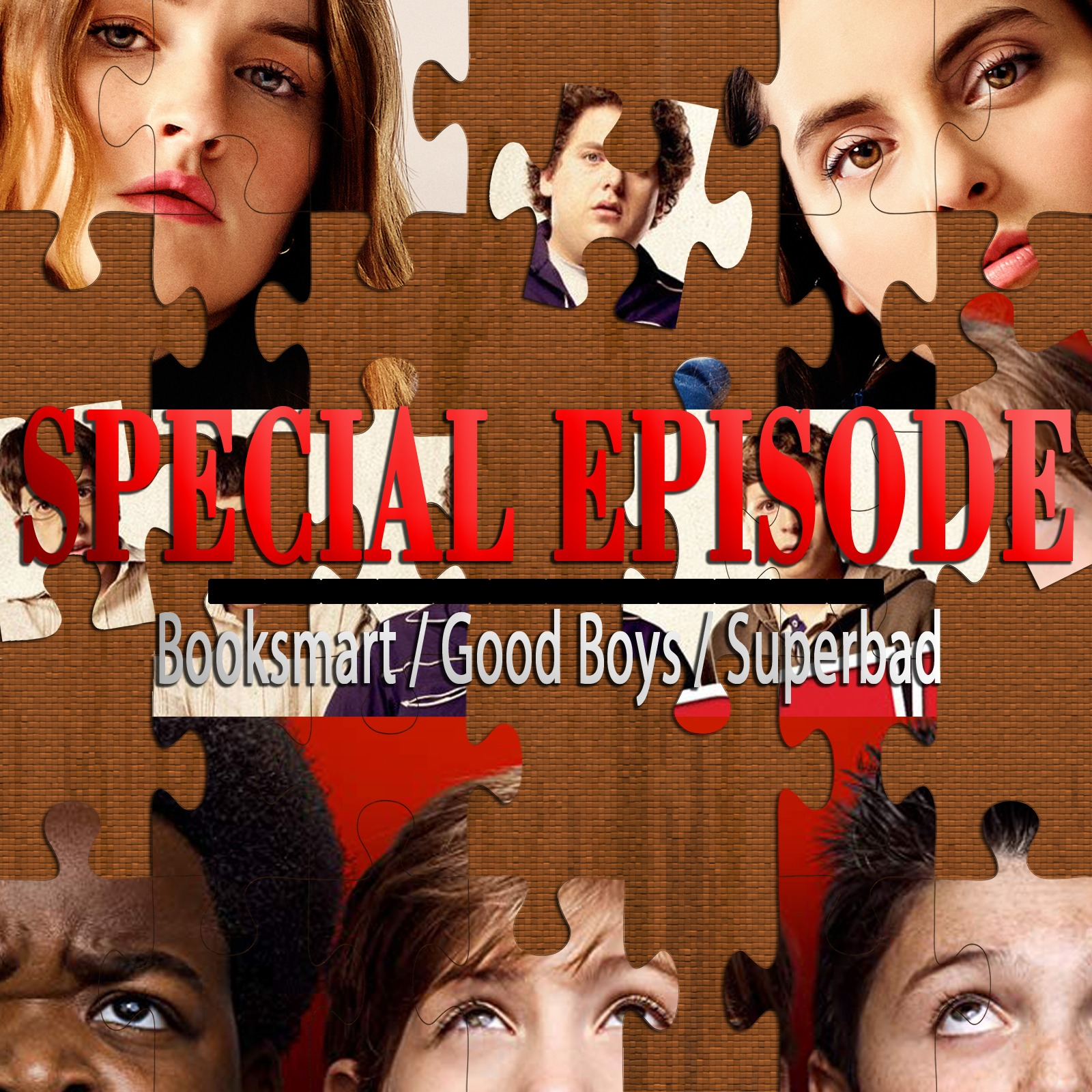 Booksmart / Good Boys / Superbad (Special Episode)