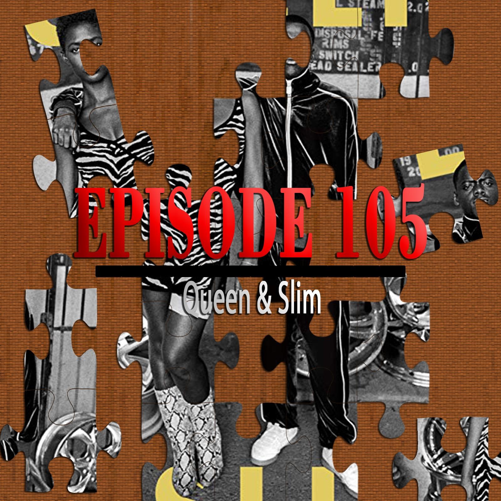 Queen & Slim (Featuring Kolby Mac)