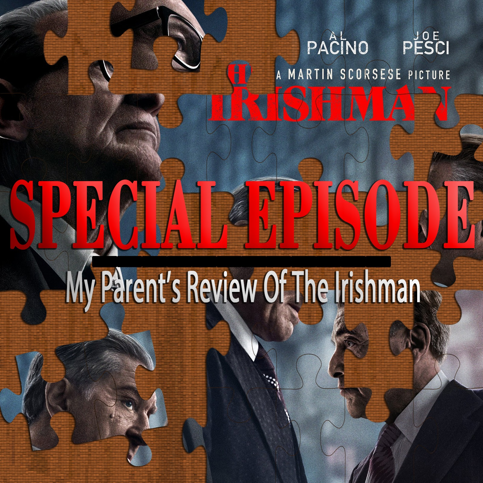 The Irishman (My Parent's Review Special Episode)