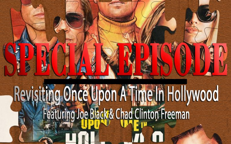Revisiting Once Upon A Time In Hollywood