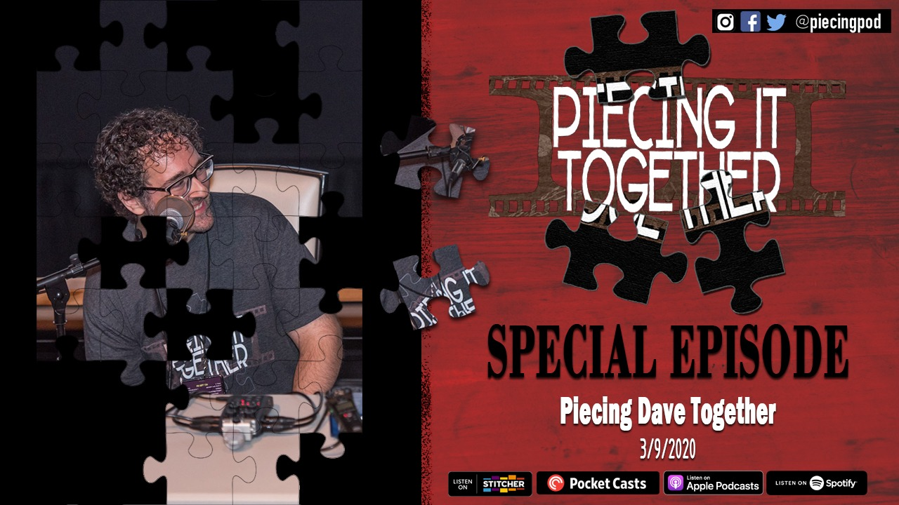 Piecing Dave Together 3/9/20 (Special Episode)