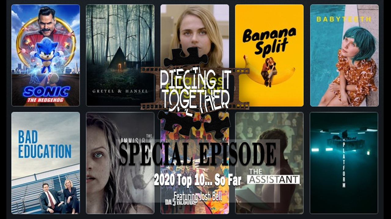 2020 Top 10 Films… So Far (Special Episode)