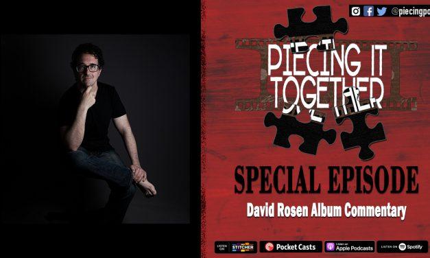 David Rosen Album Commentary (Special Episode)