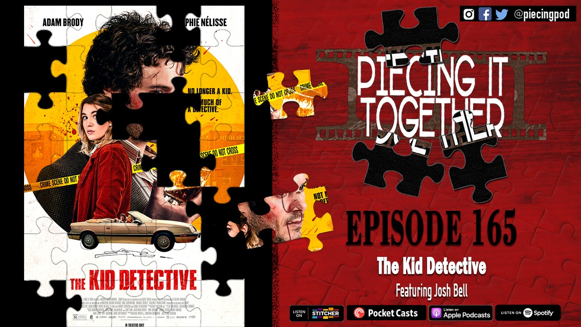 The Kid Detective (Featuring Josh Bell)