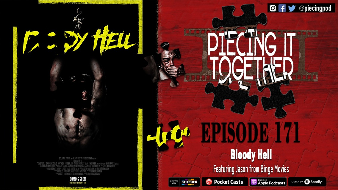 Bloody Hell (Featuring Jason From Binge Movies)