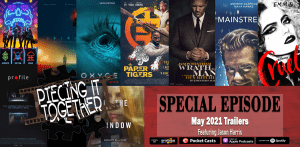 May 2021 Trailers