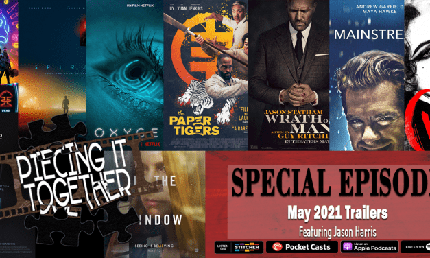 May 2021 Trailers (Special Episode)