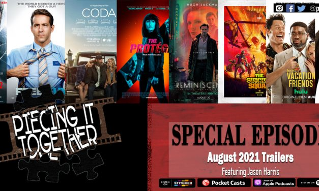 August 2021 Trailers (Special Episode)