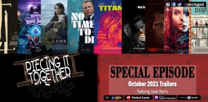 October 2021 Trailers